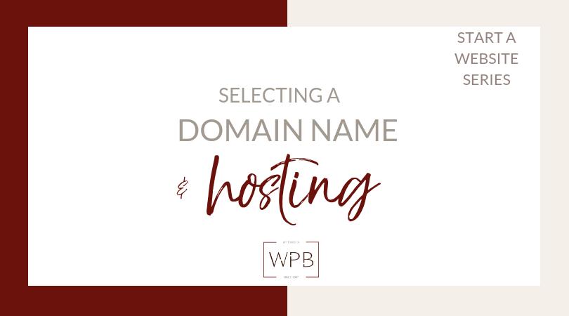 Selecting a WordPress Host & Domain Name