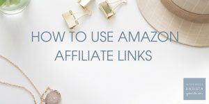 How to use Amazon Affiliate Links (without the annoying widget)