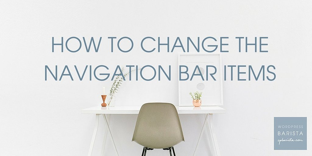 HOW TO CHANGE THE NAVIGATION BAR ITEMS (2)