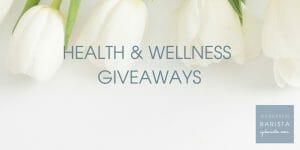 Health & Wellness Giveaways
