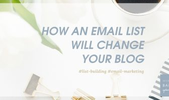 HOW-an-email-list-will-change-your-blog-blog