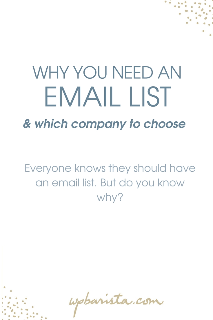 Why you need an email list (& which company to choose ...