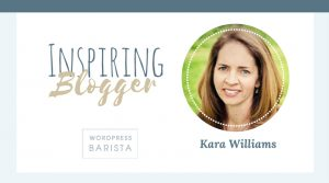 An Interview with Kara Williams – her story to blogging fame