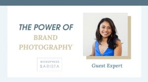 The Power of Brand Photography