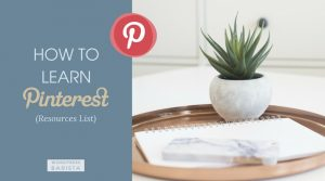 How to Learn Pinterest – Resources Categorized from Beginner to Advanced
